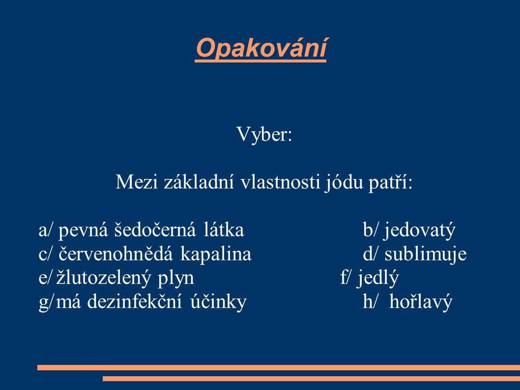 Mezi základní vlastnosti jódu patří: