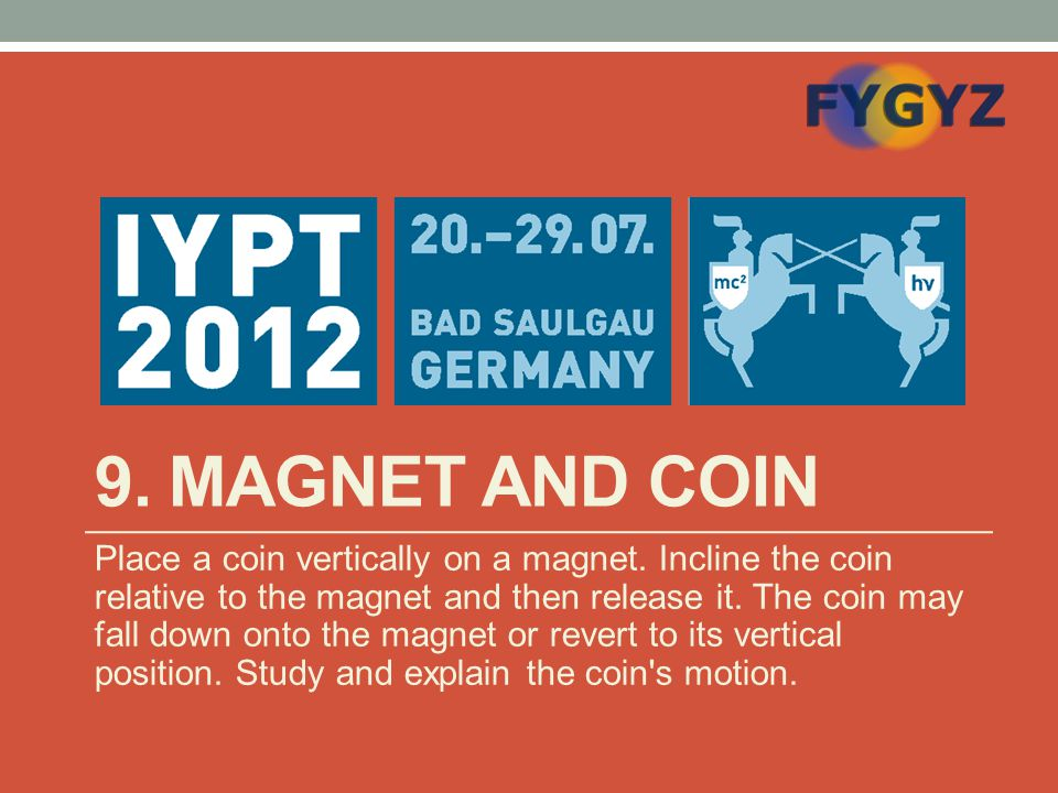 9. Magnet and coin