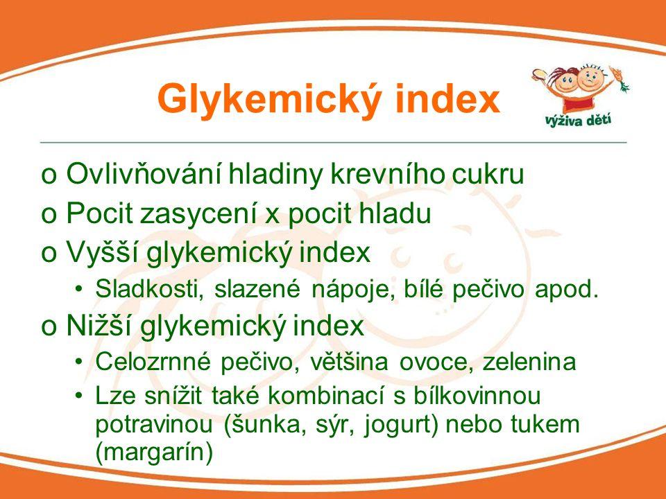 Glykemický index Ovlivňování hladiny krevního cukru