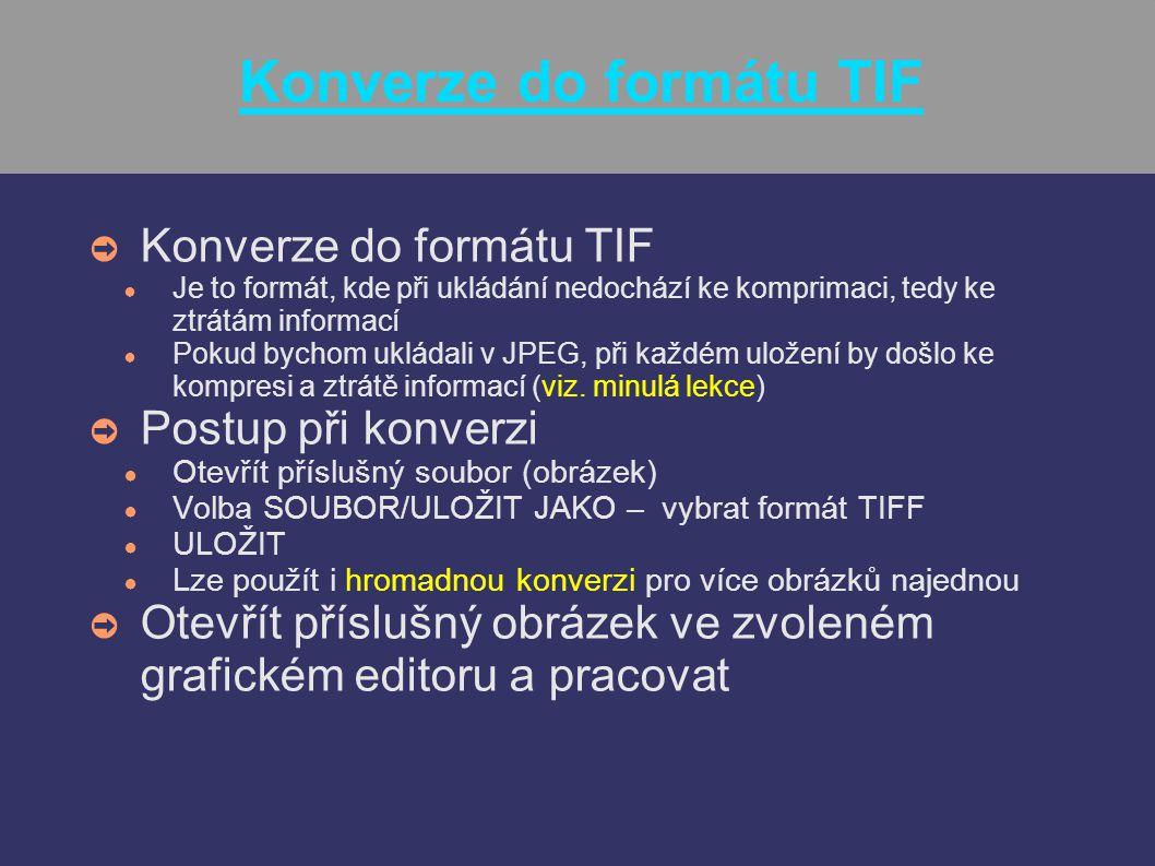 Konverze do formátu TIF