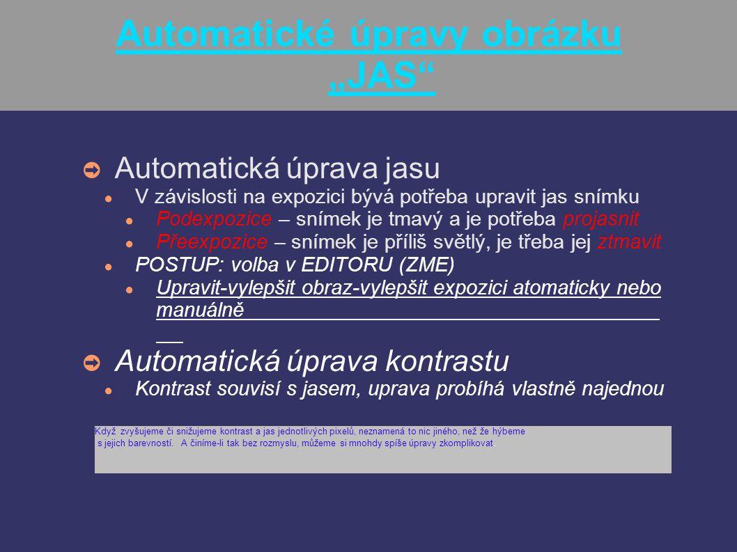 """Automatické úpravy obrázku """"JAS"""