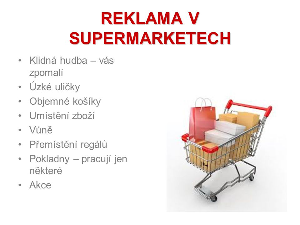 REKLAMA V SUPERMARKETECH