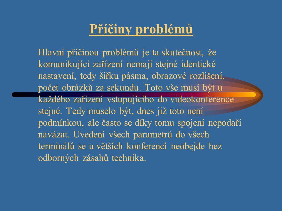 Příčiny problémů