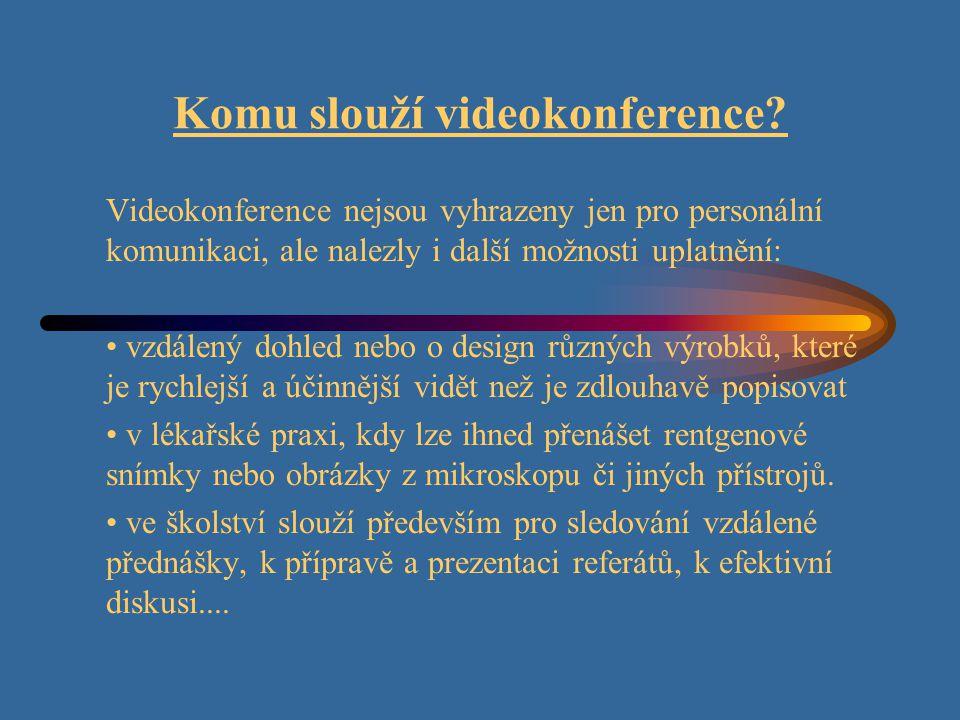 Komu slouží videokonference