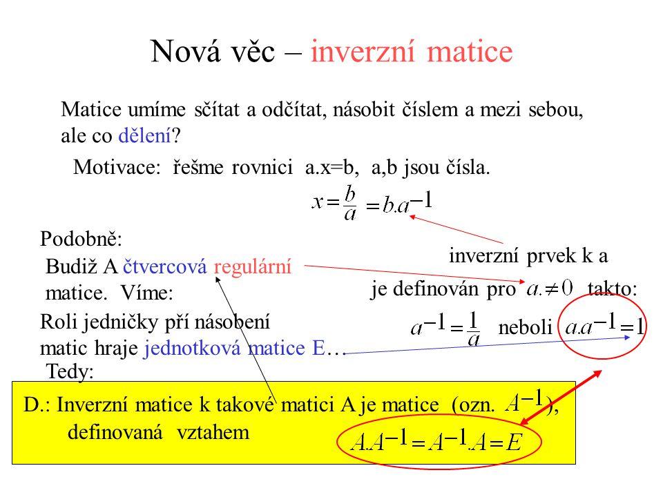 Nová věc – inverzní matice