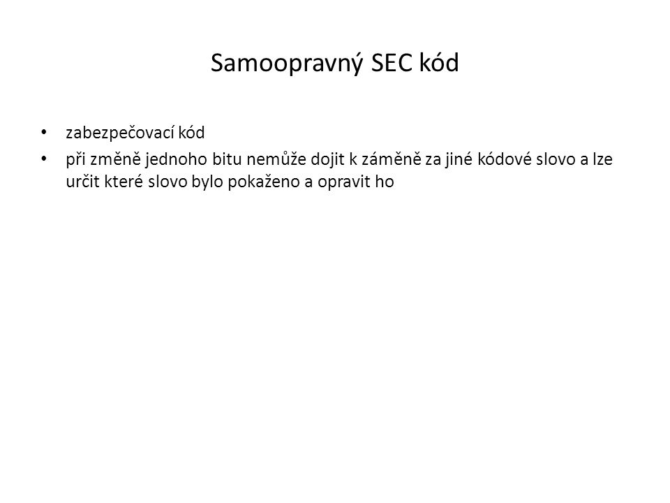 Samoopravný SEC kód zabezpečovací kód
