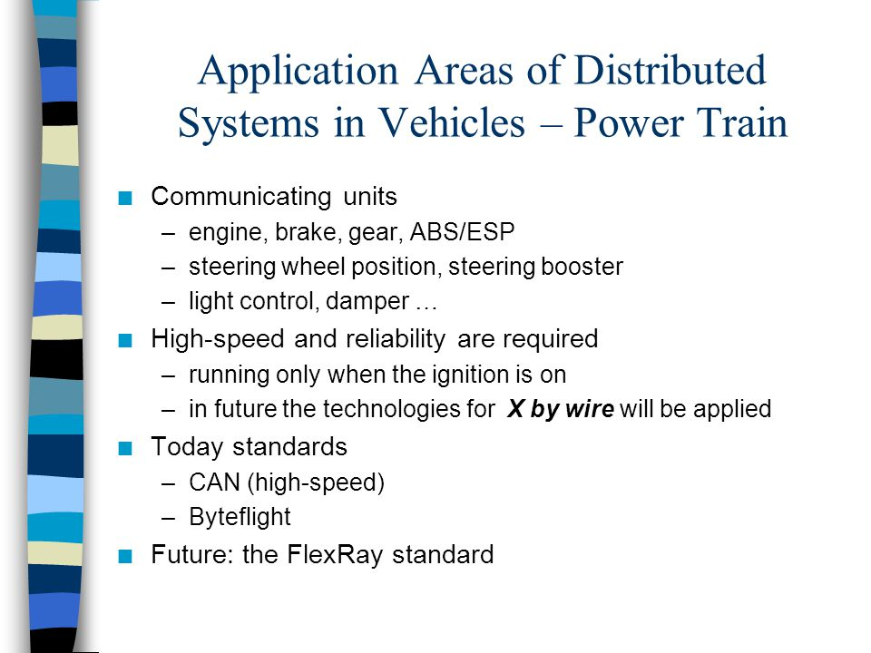 Application Areas of Distributed Systems in Vehicles – Power Train
