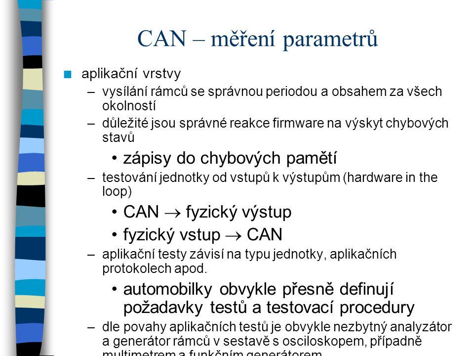 CAN – měření parametrů zápisy do chybových pamětí CAN  fyzický výstup