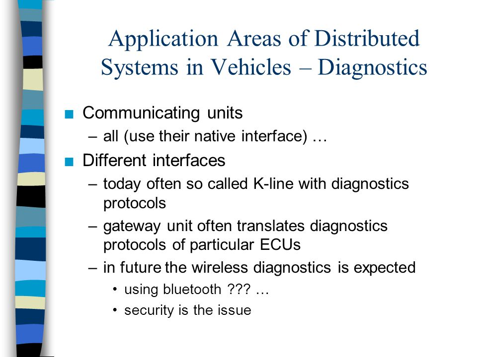 Application Areas of Distributed Systems in Vehicles – Diagnostics