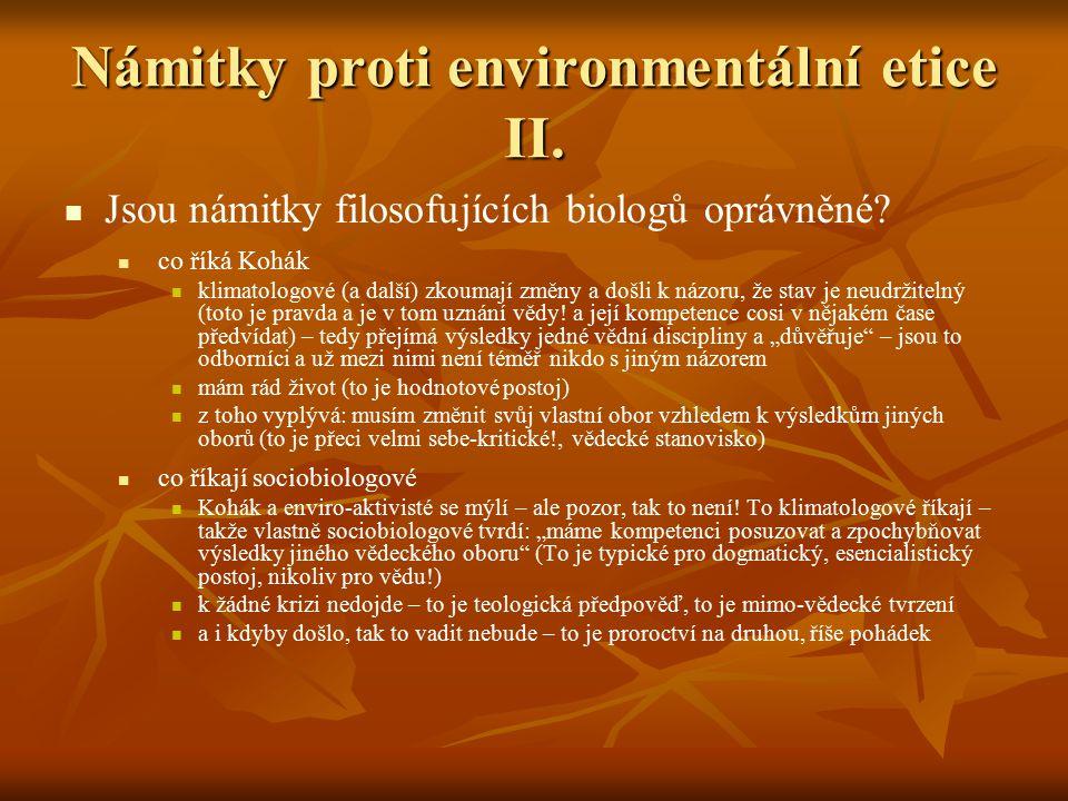 Námitky proti environmentální etice II.