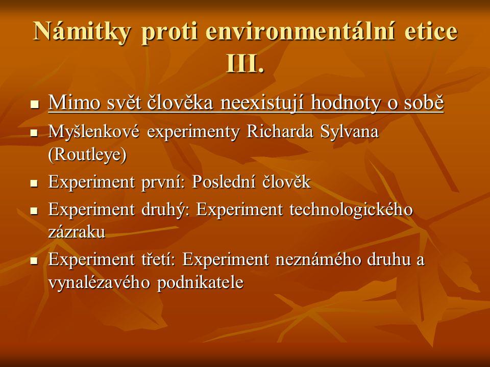 Námitky proti environmentální etice III.