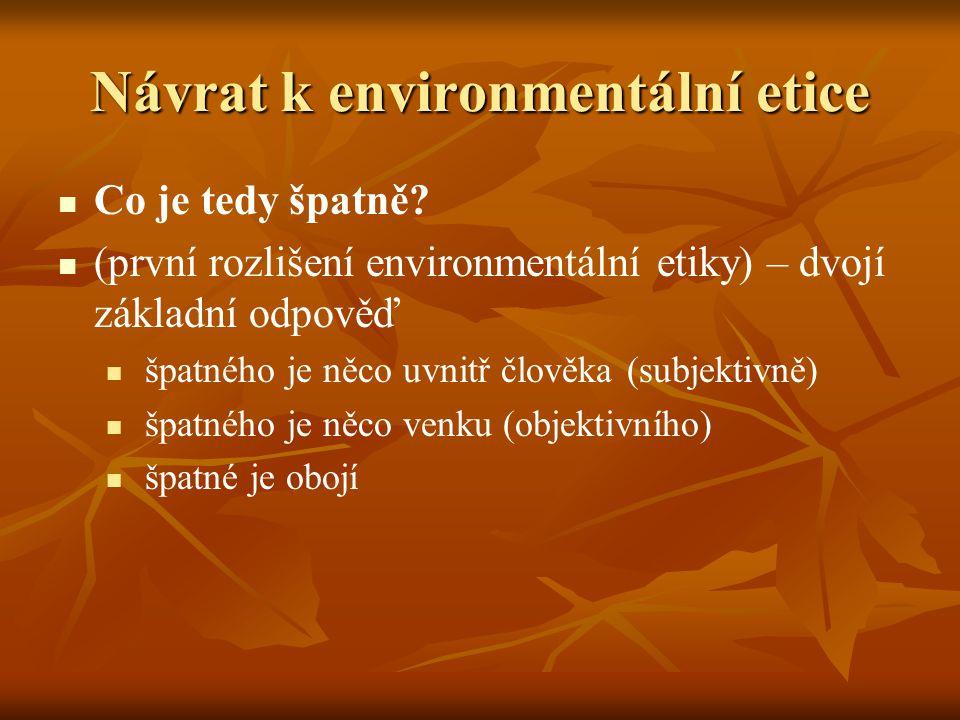 Návrat k environmentální etice
