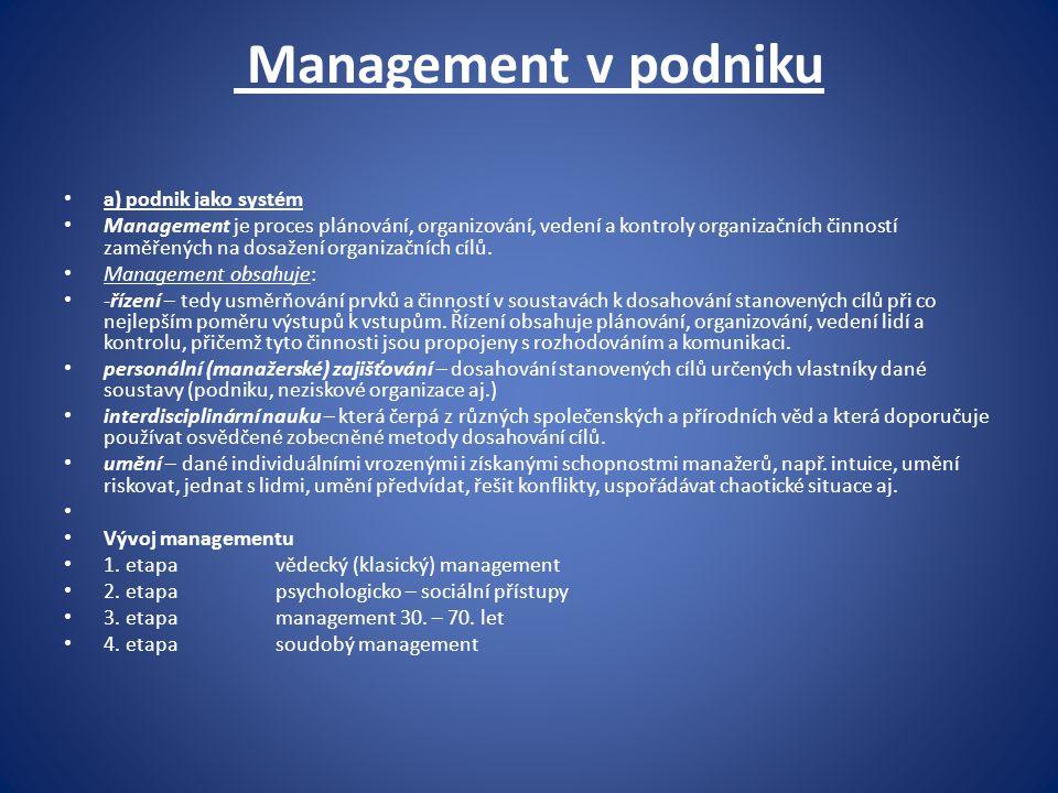 Management v podniku a) podnik jako systém