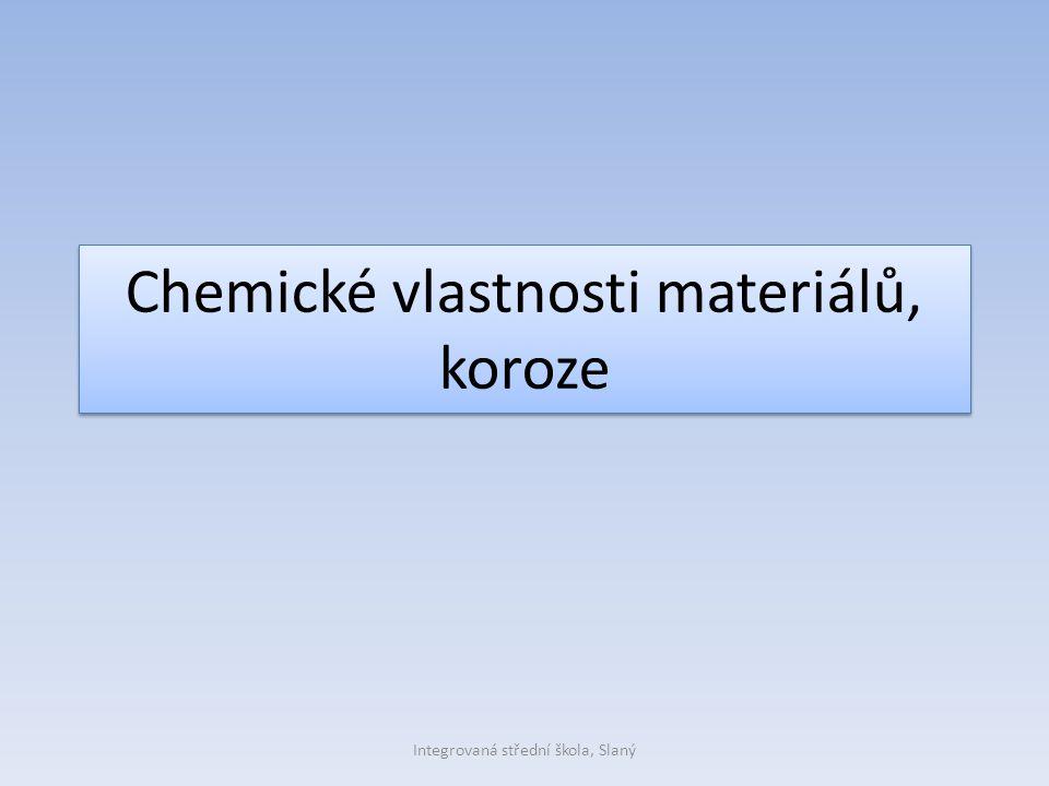 Chemické vlastnosti materiálů, koroze