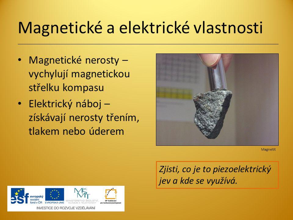 Magnetické a elektrické vlastnosti