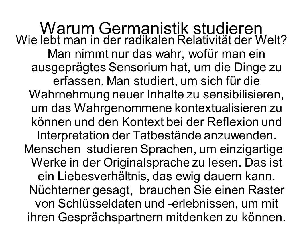 Warum Germanistik studieren