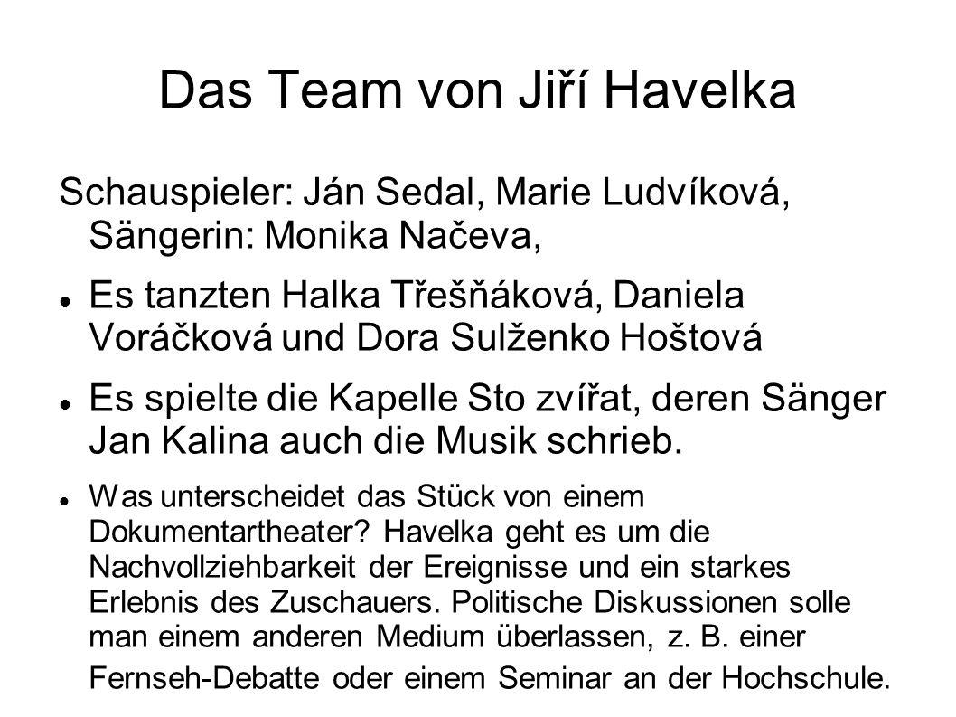 Das Team von Jiří Havelka