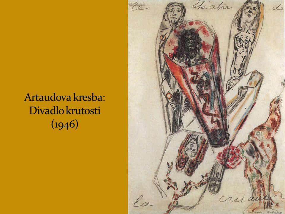 Artaudova kresba: Divadlo krutosti (1946)