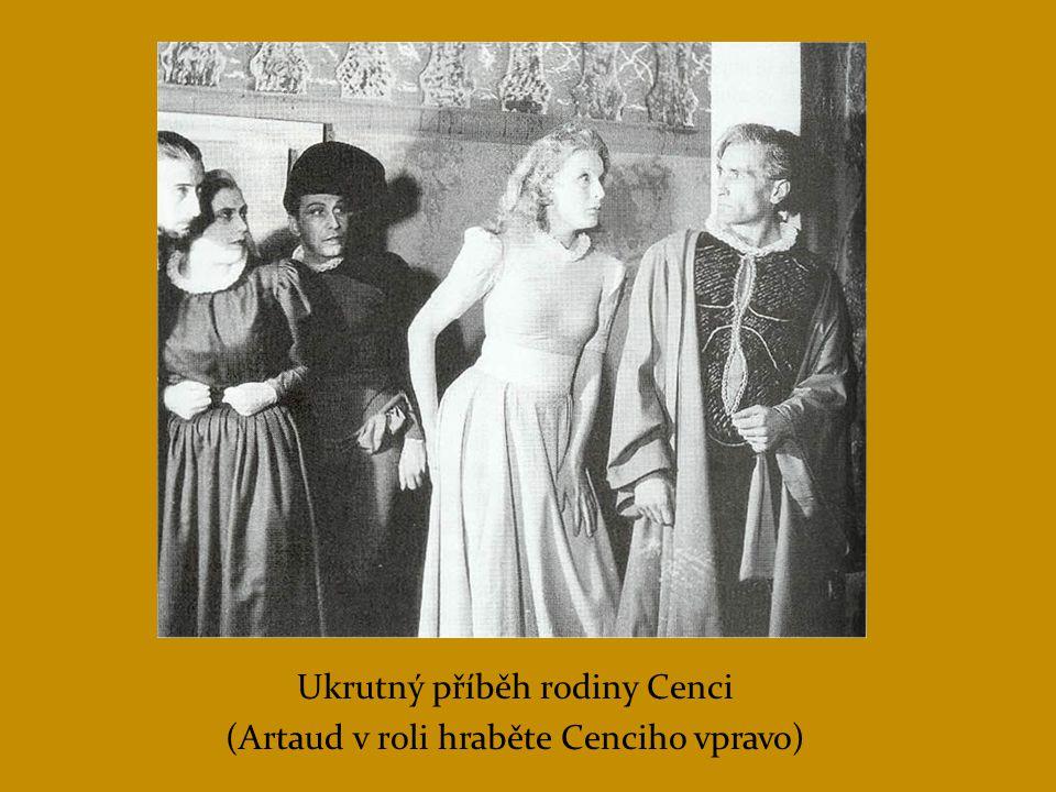 Ukrutný příběh rodiny Cenci (Artaud v roli hraběte Cenciho vpravo)