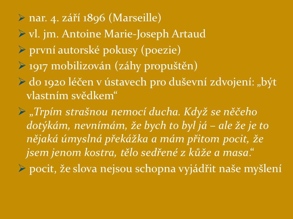 vl. jm. Antoine Marie-Joseph Artaud první autorské pokusy (poezie)