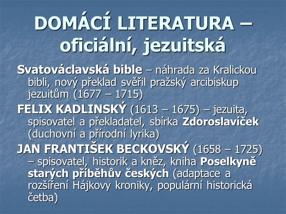 DOMÁCÍ LITERATURA – oficiální, jezuitská