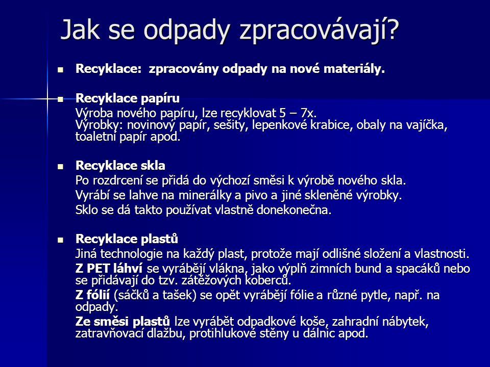Jak se odpady zpracovávají