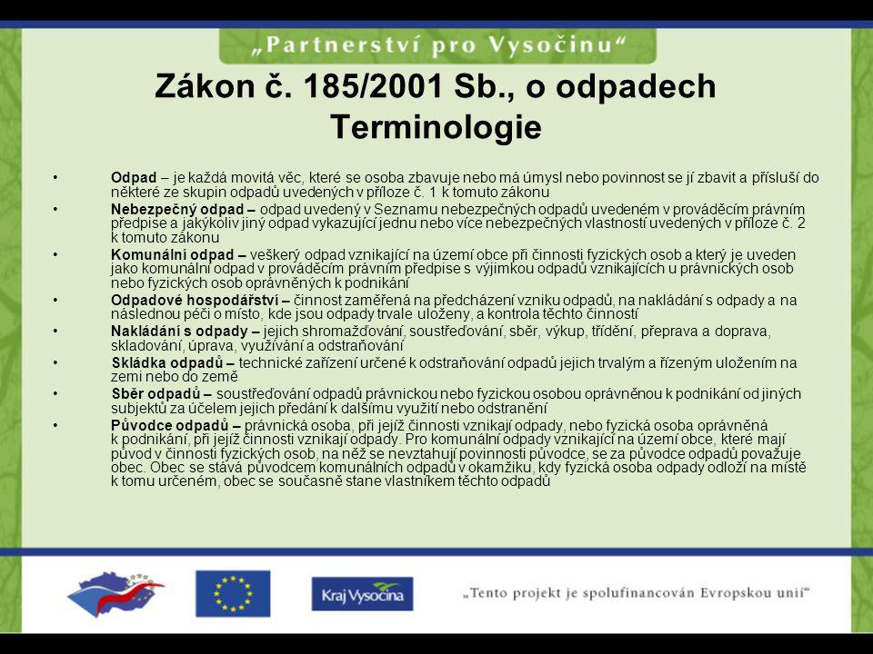 Zákon č. 185/2001 Sb., o odpadech Terminologie