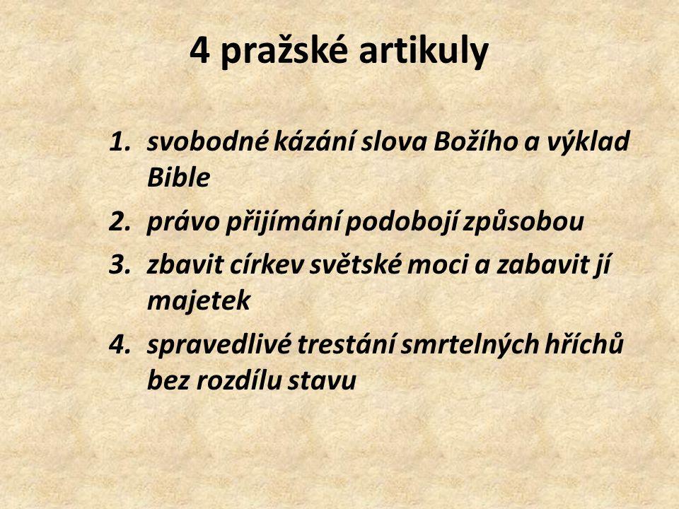 4 pražské artikuly svobodné kázání slova Božího a výklad Bible