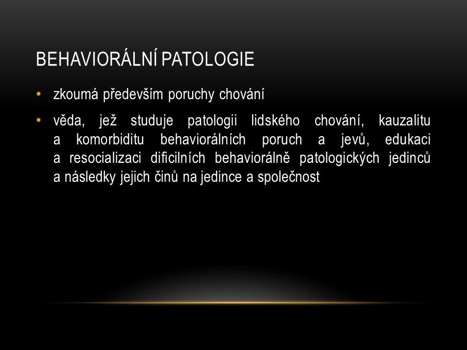 Behaviorální patologie