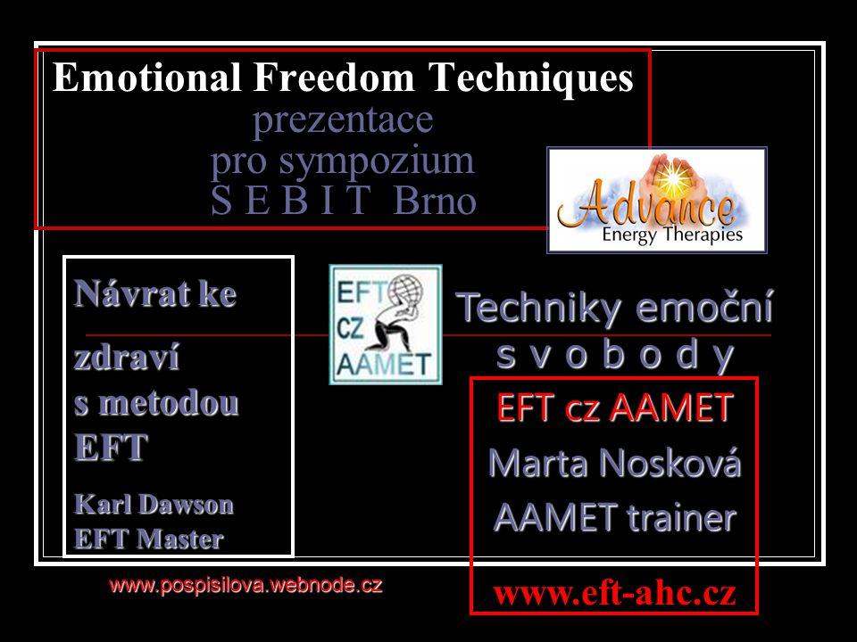Emotional Freedom Techniques prezentace pro sympozium S E B I T Brno