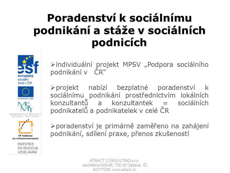 Poradenství k sociálnímu podnikání a stáže v sociálních podnicích