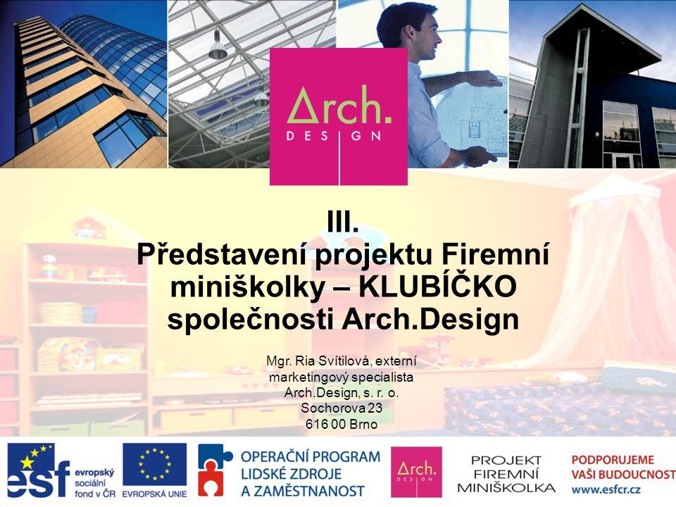 Představení projektu Firemní společnosti Arch.Design