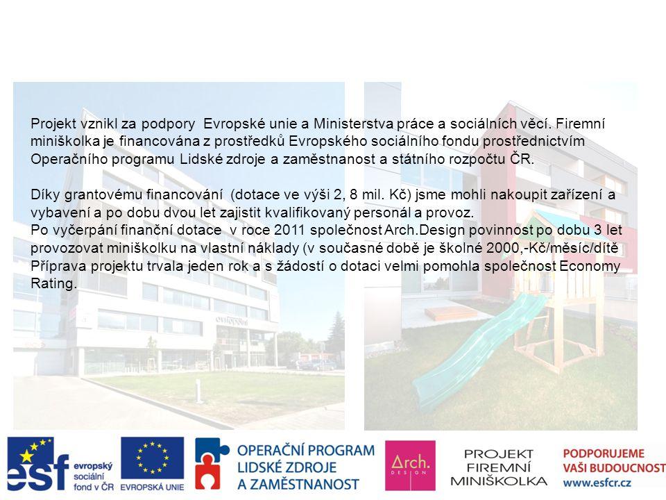 Financování a příprava projektu Firemní miniškolky společnosti Arch