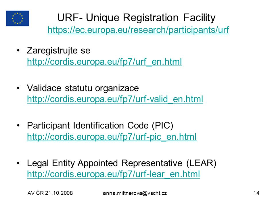 URF- Unique Registration Facility https://ec. europa