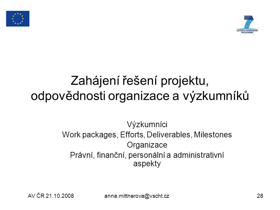 Zahájení řešení projektu, odpovědnosti organizace a výzkumníků