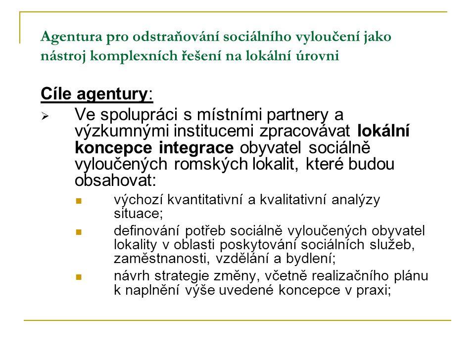 Agentura pro odstraňování sociálního vyloučení jako nástroj komplexních řešení na lokální úrovni