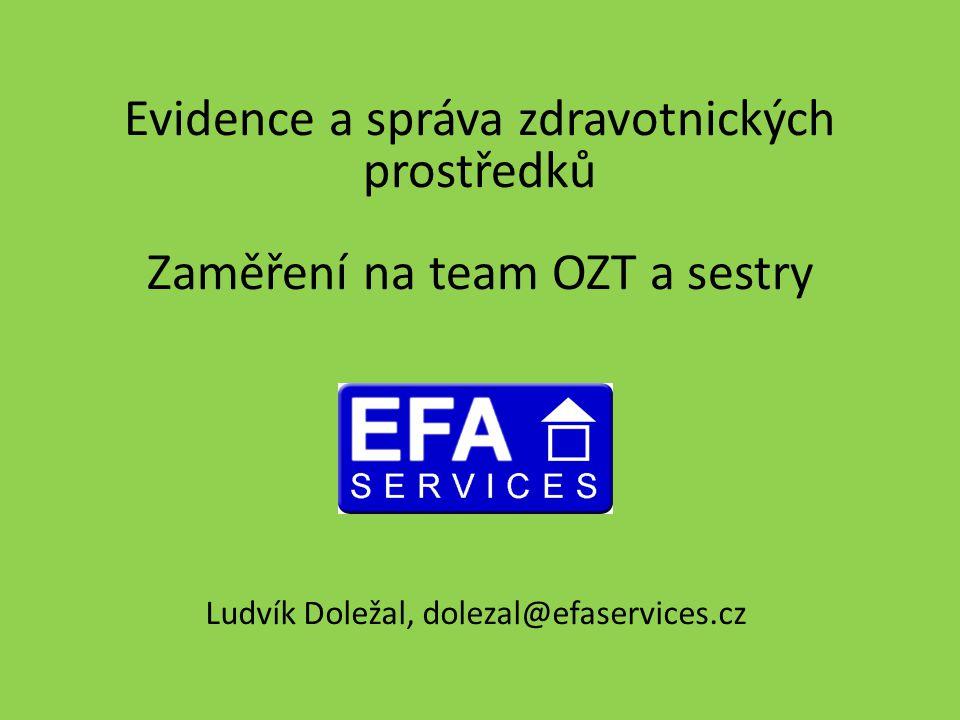Evidence a správa zdravotnických prostředků