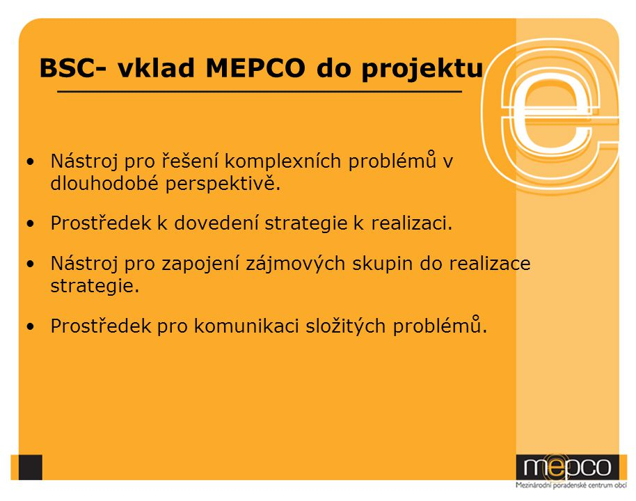 BSC- vklad MEPCO do projektu