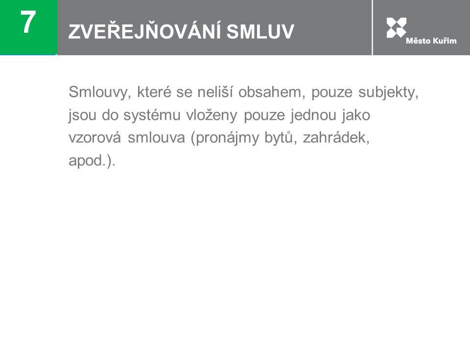 7 ZVEŘEJŇOVÁNÍ SMLUV.