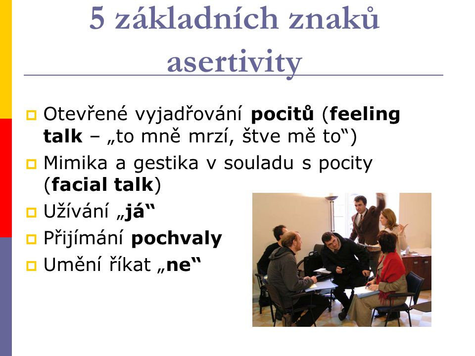 5 základních znaků asertivity