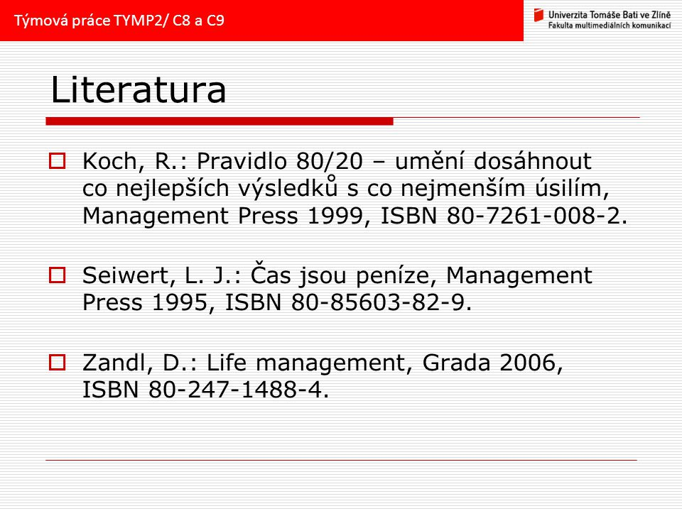 Týmová práce TYMP2/ C8 a C9 Literatura.