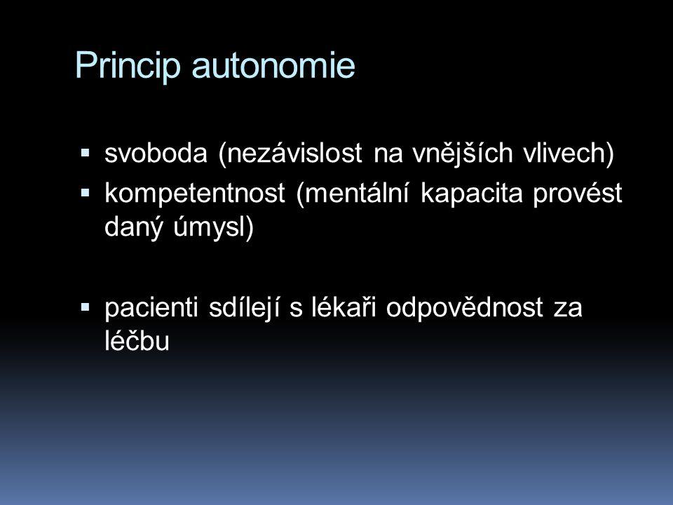 Princip autonomie svoboda (nezávislost na vnějších vlivech)