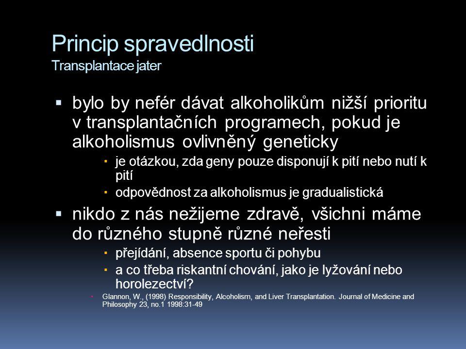 Princip spravedlnosti Transplantace jater