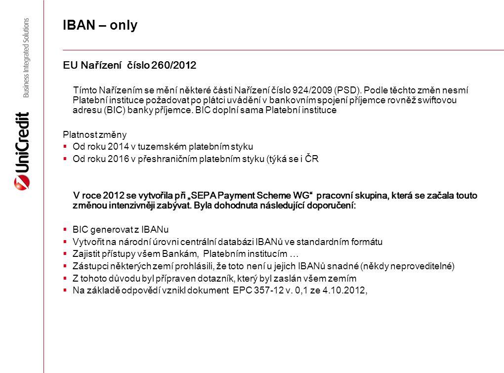 IBAN – only EU Nařízení číslo 260/2012