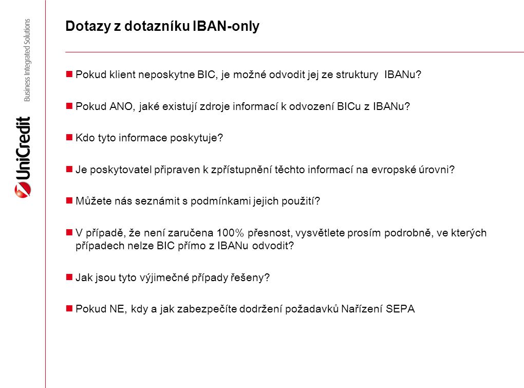 Dotazy z dotazníku IBAN-only
