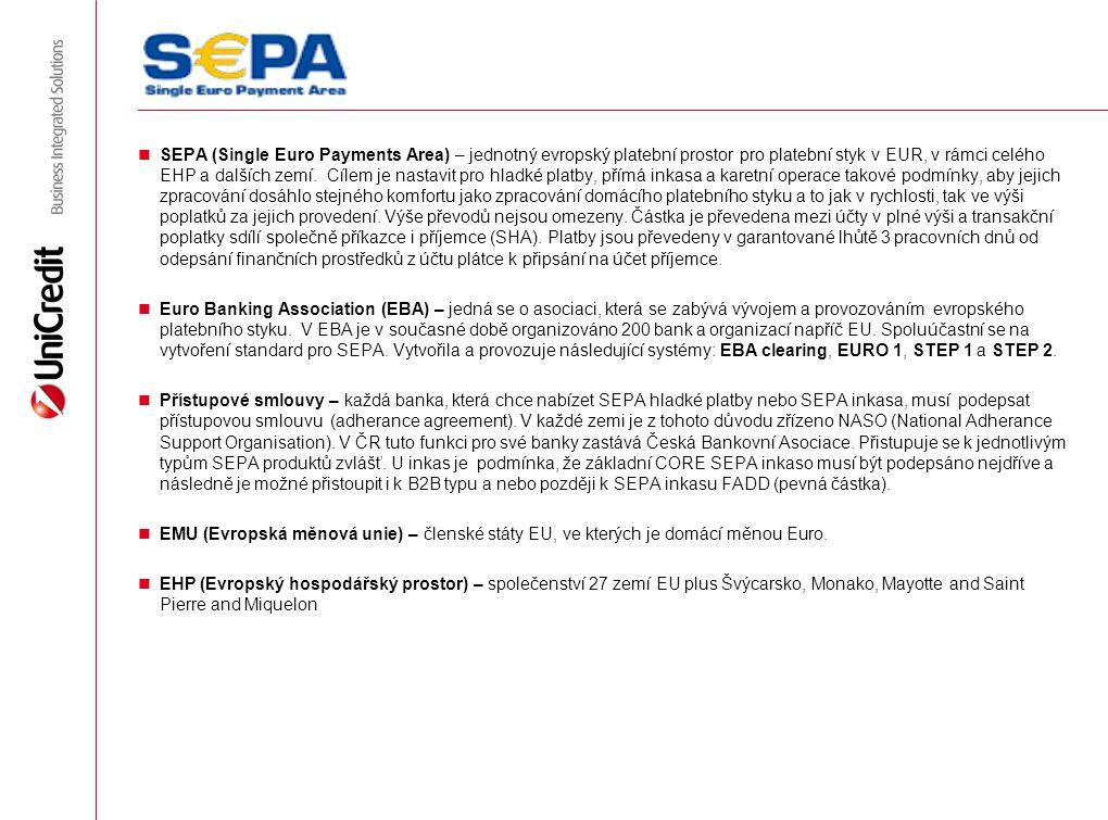 SEPA (Single Euro Payments Area) – jednotný evropský platební prostor pro platební styk v EUR, v rámci celého EHP a dalších zemí. Cílem je nastavit pro hladké platby, přímá inkasa a karetní operace takové podmínky, aby jejich zpracování dosáhlo stejného komfortu jako zpracování domácího platebního styku a to jak v rychlosti, tak ve výši poplatků za jejich provedení. Výše převodů nejsou omezeny. Částka je převedena mezi účty v plné výši a transakční poplatky sdílí společně příkazce i příjemce (SHA). Platby jsou převedeny v garantované lhůtě 3 pracovních dnů od odepsání finančních prostředků z účtu plátce k připsání na účet příjemce.