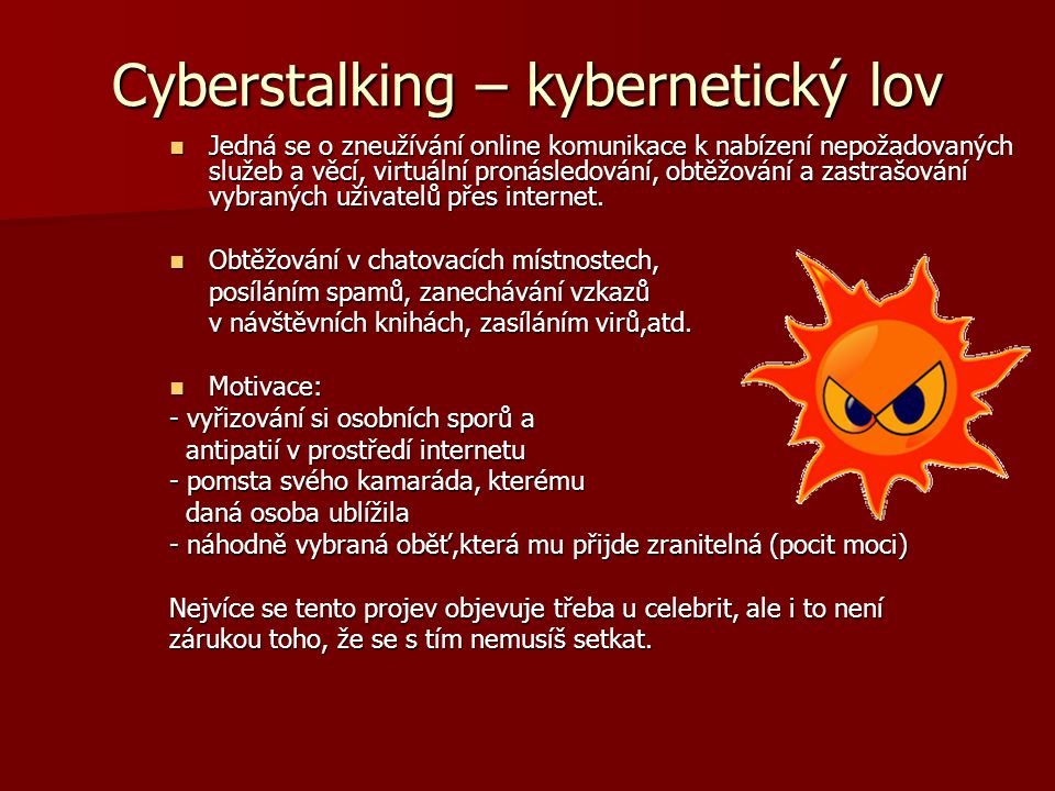 Cyberstalking – kybernetický lov