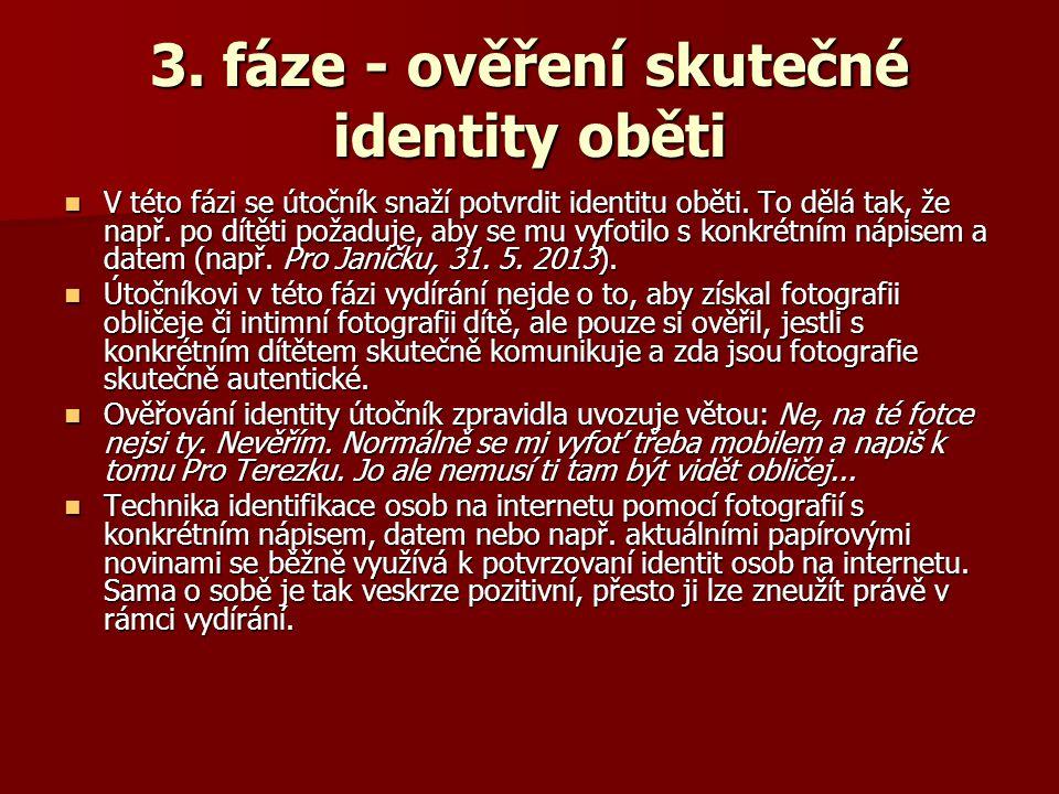 3. fáze - ověření skutečné identity oběti