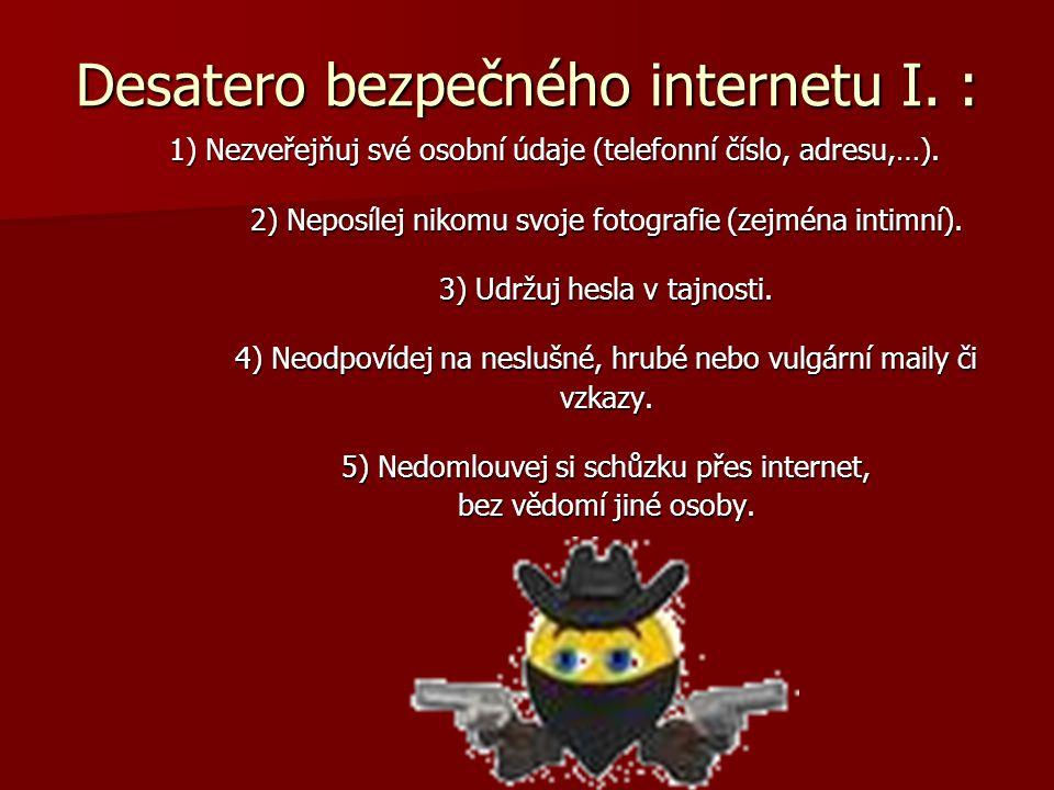Desatero bezpečného internetu I. :