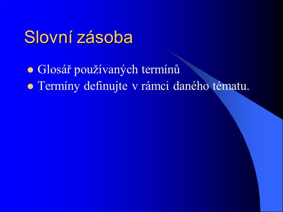 Slovní zásoba Glosář používaných termínů